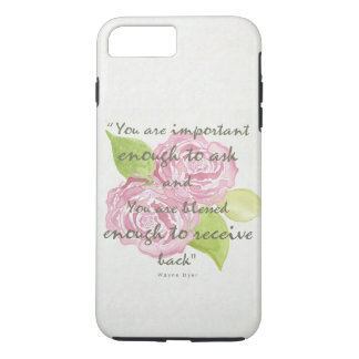 BLESSED & IMPORTANT ENOUGH TO ASK RECEIVE  FLORAL iPhone 7 PLUS CASE