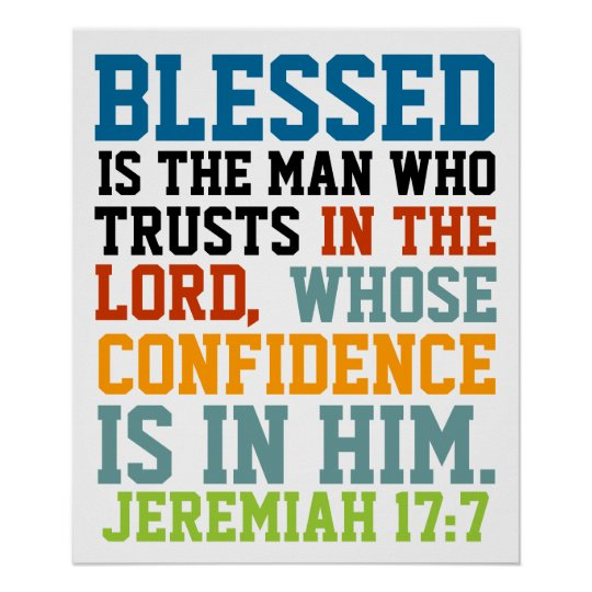 Blessed is the man bible verse Jeremiah 17:7