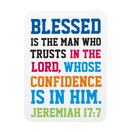 Blessed is the man bible verse Jeremiah 17:7 Rectangular Photo Magnet