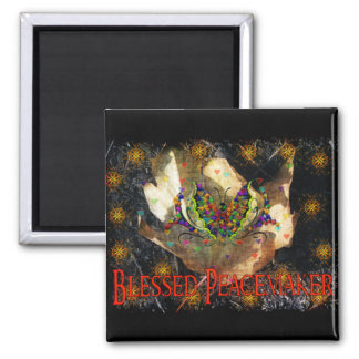 Blessed Peacemaker Square Magnet