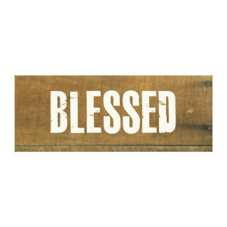 Blessed Vintage Inspired Old Wooden Sign Gallery Wrapped Canvas
