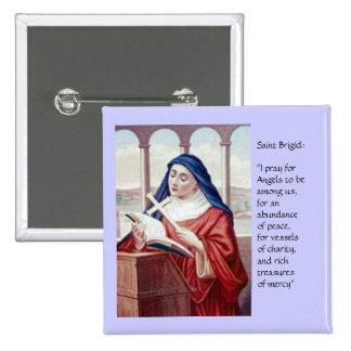Blessing From Saint Brigid 15 Cm Square Badge
