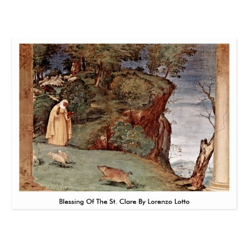 Blessing Of The St. Clare By Lorenzo Lotto Post Card