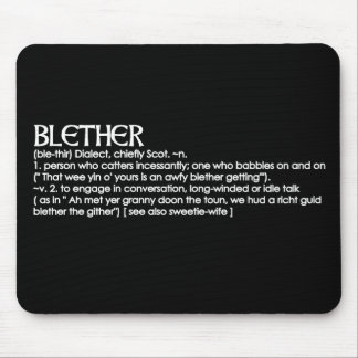Blether Mouse Pad