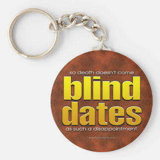 Blind Dates... Basic Round Button Key Ring