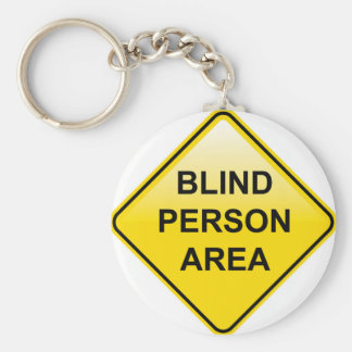 Blind Person Area sign Basic Round Button Key Ring