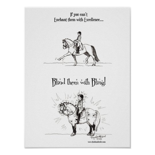 Blind them with Bling Poster