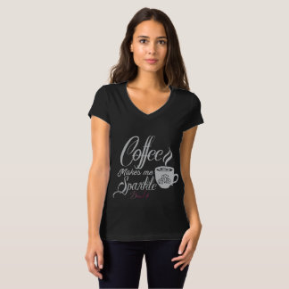 Bling Life Coffee Makes Me Sparkle Shirt
