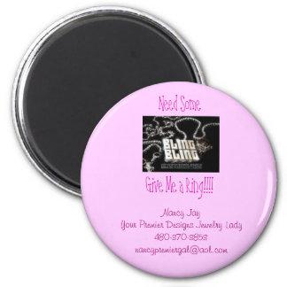bling, Need SomeGive Me a Ring!!!!, Nancy JayYo... 6 Cm Round Magnet