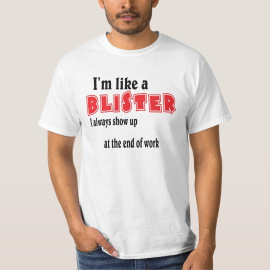 Blister. T-Shirt