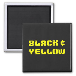 Bllack & Yellow Household Goods Square Magnet