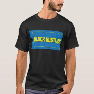 Block Hustler T-Shirt