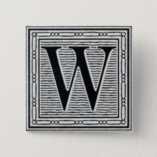 "Block Letter ""W"" Woodcut Woodblock Inital 15 Cm Square Badge"