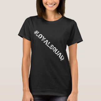 Block Loyal Squad T-Shirt