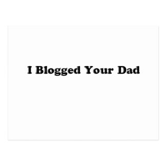 Blogged Your  Dad Postcard