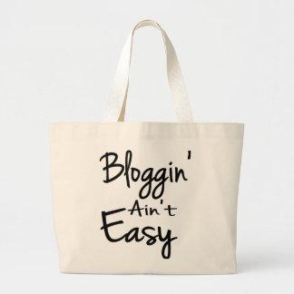 Bloggin' Ain't Easy Tote Bag