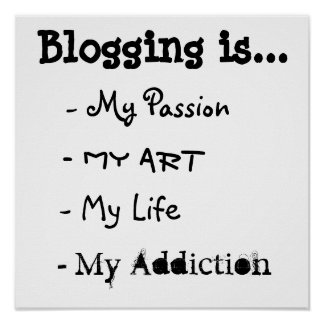 Blogging is... Poster