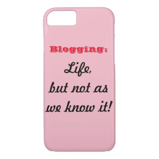 Blogging: Life, but not as we know it! iPhone case