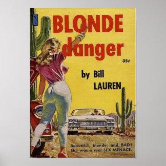 Blonde Danger Poster