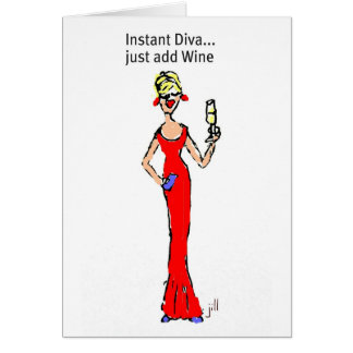 BLONDE DIVA Instant Diva just add Wine Greeting Cards