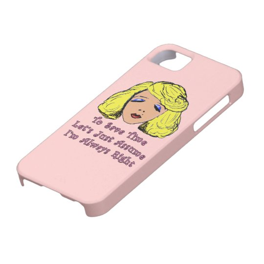 Blonde Glamour Girl Save Time Always Right Case For The iPhone 5