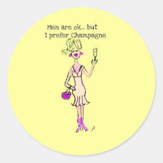 "Blonde ""Men are ok but..."" ""I prefer champagne"" Round Sticker"