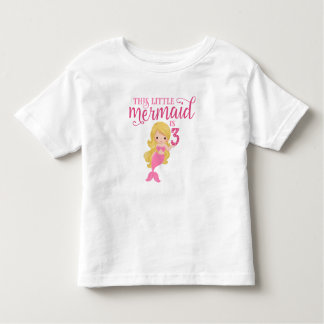 Blonde Mermaid 3rd Birthday Toddler T-Shirt