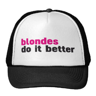Blondes do it better cap