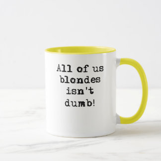 Blondes Isn't Dumb Funny Mug Humor