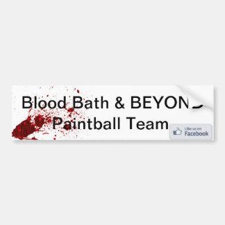 Blood Bath & BEYOND Paintball Team Bumper sticker Car Bumper Sticker
