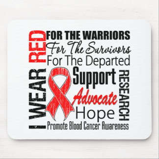 Blood Cancer I Wear Red Ribbon TRIBUTE Mouse Pads