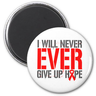 Blood Cancer I Will Never Ever Give Up Hope Refrigerator Magnets