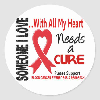 Blood Cancer Needs A Cure 3 Round Sticker