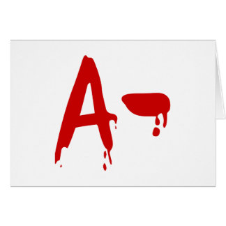 Blood Group A- Negative #Horror Hospital Greeting Card