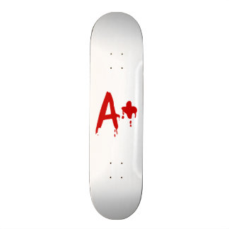 Blood Group A+ Positive #Horror Hospital Skateboard