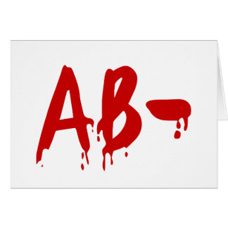 Blood Group AB- Negative #Horror Hospital Greeting Card