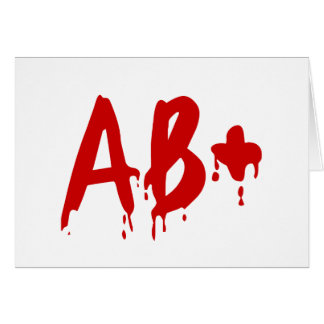 Blood Group AB+ Positive #Horror Hospital Greeting Card