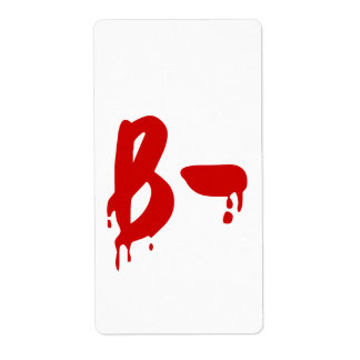 Blood Group B- Negative #Horror Hospital Shipping Label