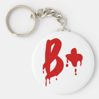 Blood Group B+ Positive #Horror Hospital Basic Round Button Key Ring