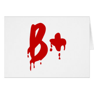 Blood Group B+ Positive #Horror Hospital Greeting Card