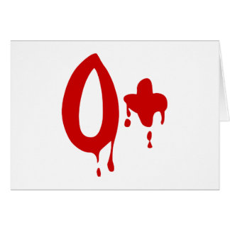 Blood Group O+ Positive #Horror Hospital Greeting Card