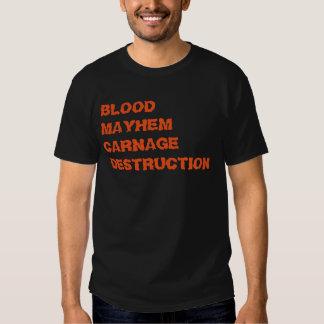 """Blood Mayhem Carnage Destruction"" t-shirt"
