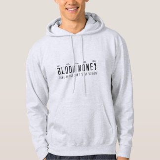 Blood Money Hoodie