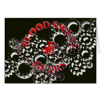 Blood Sweat and Gears Greeting Card