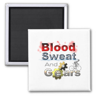 blood sweat and gears magnet