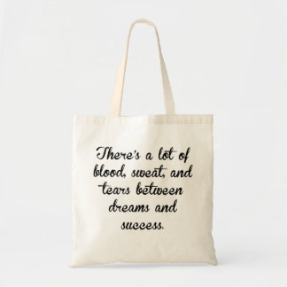 Blood Sweat And Tears Tote Bag