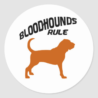 Bloodhounds Rule Classic Round Sticker
