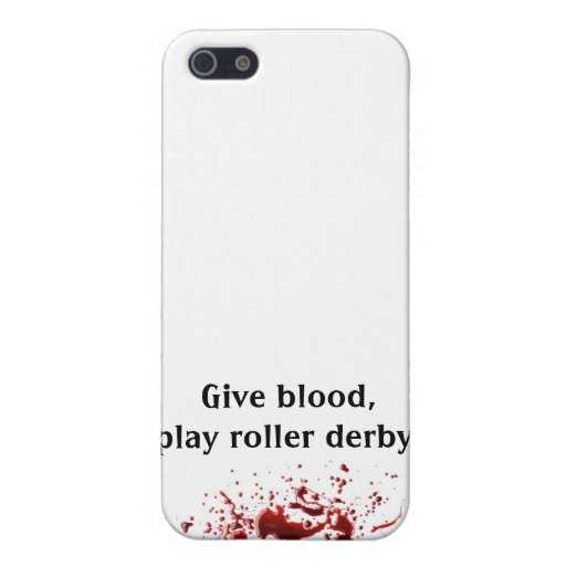 bloodsplat, Give blood,play roller derby. iPhone 5 Case