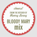 Bloody Mary Mix From the Kitchen of Name Gift Tag Round Sticker