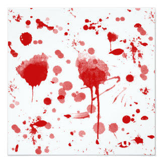 Bloody Mess Drips Splatters Custom Color BG 13 Cm X 13 Cm Square Invitation Card